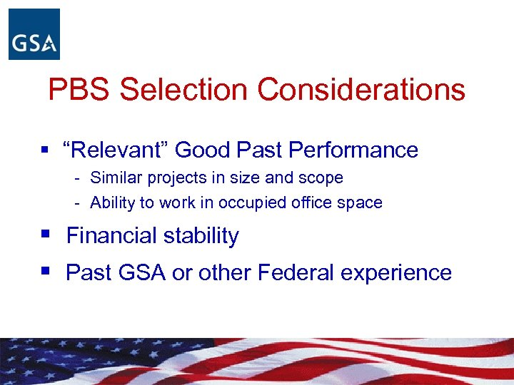 "PBS Selection Considerations § ""Relevant"" Good Past Performance - Similar projects in size and"