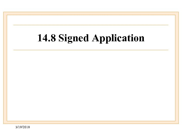 14. 8 Signed Application 3/19/2018