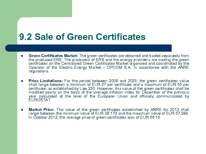 9. 2 Sale of Green Certificates l Green Certificates Market: The green certificates are