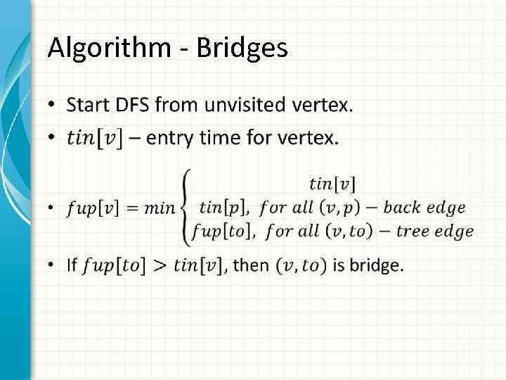 Algorithm - Bridges •