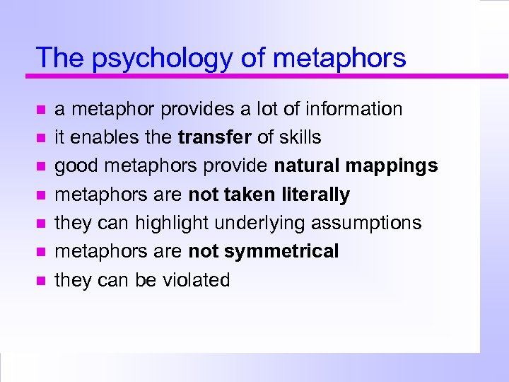 The psychology of metaphors a metaphor provides a lot of information it enables the