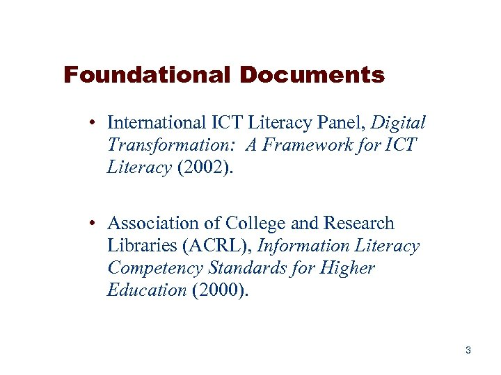 Foundational Documents • International ICT Literacy Panel, Digital Transformation: A Framework for ICT Literacy