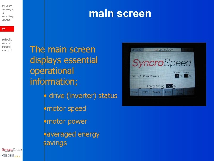 energy savings & molding costs main screen 21 retrofit motor speed control The main