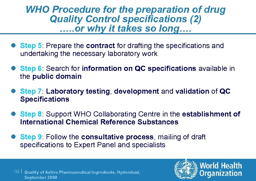 WHO Procedure for the preparation of drug Quality Control specifications (2) …. . or