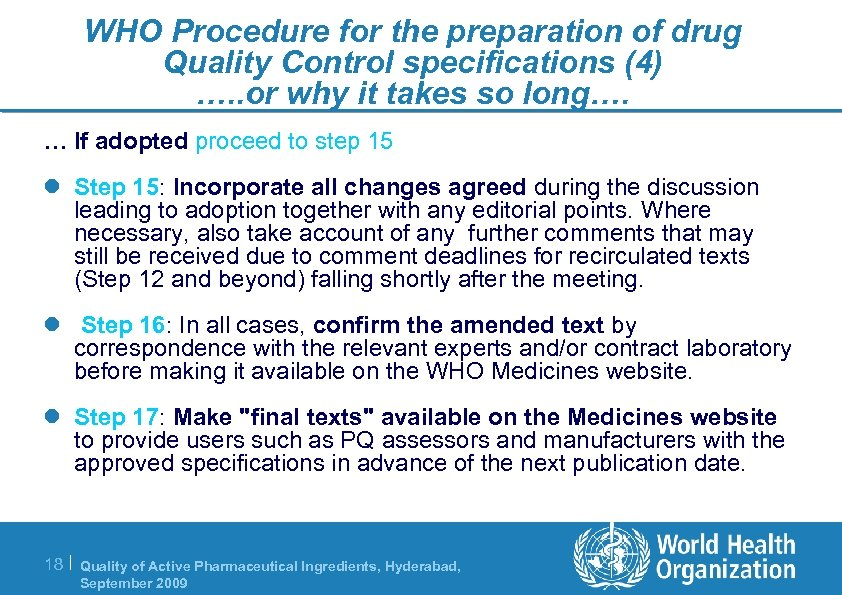 WHO Procedure for the preparation of drug Quality Control specifications (4) …. . or
