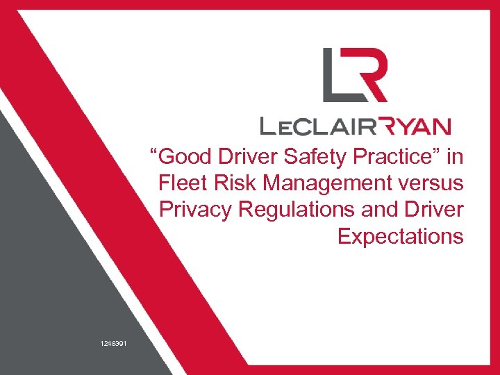 """""""Good Driver Safety Practice"""" in Fleet Risk Management versus Privacy Regulations and Driver Expectations"""