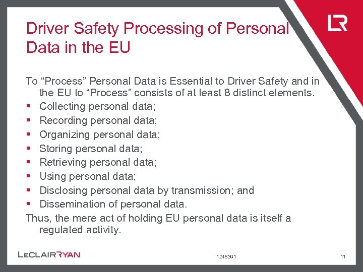 """Driver Safety Processing of Personal Data in the EU To """"Process"""" Personal Data is"""