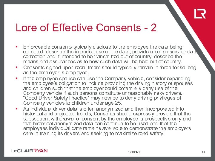 Lore of Effective Consents - 2 § § Enforceable consents typically disclose to the