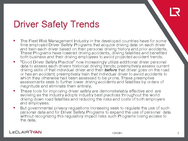 Driver Safety Trends § § The Fleet Risk Management Industry in the developed countries