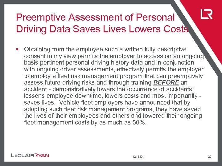 Preemptive Assessment of Personal Driving Data Saves Lives Lowers Costs § Obtaining from the