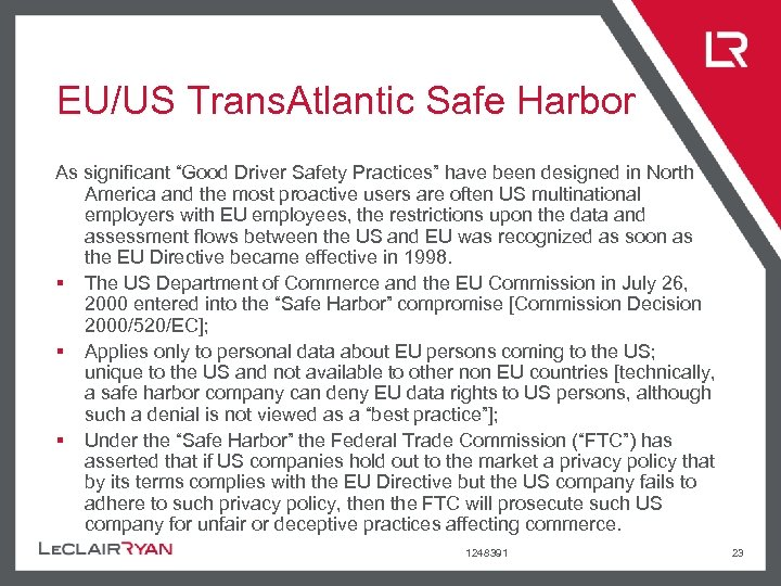 """EU/US Trans. Atlantic Safe Harbor As significant """"Good Driver Safety Practices"""" have been designed"""