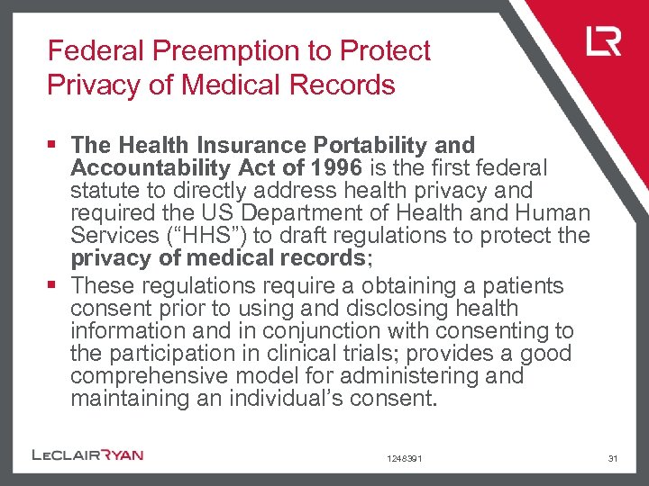 Federal Preemption to Protect Privacy of Medical Records § The Health Insurance Portability and