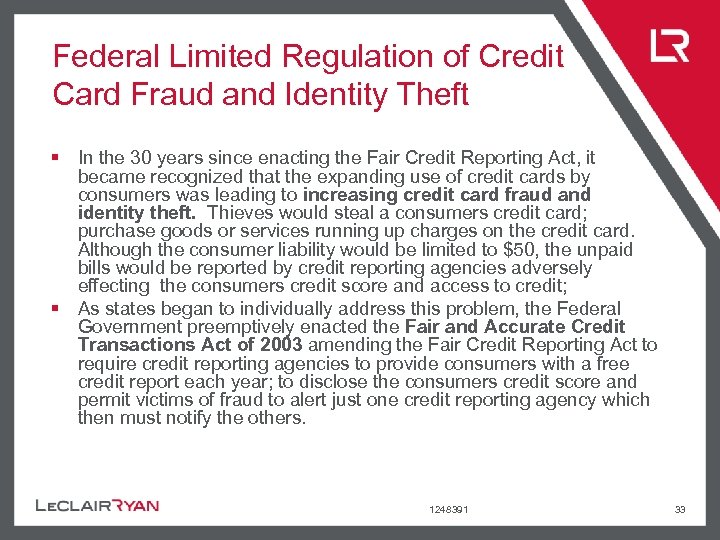 Federal Limited Regulation of Credit Card Fraud and Identity Theft § In the 30