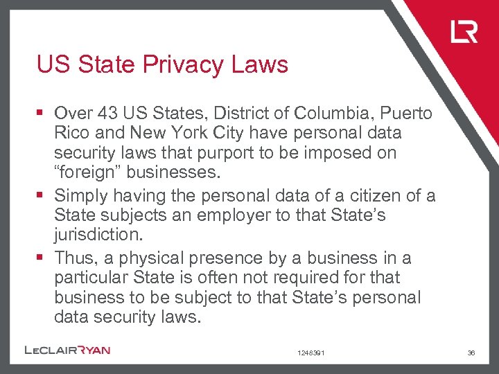 US State Privacy Laws § Over 43 US States, District of Columbia, Puerto Rico