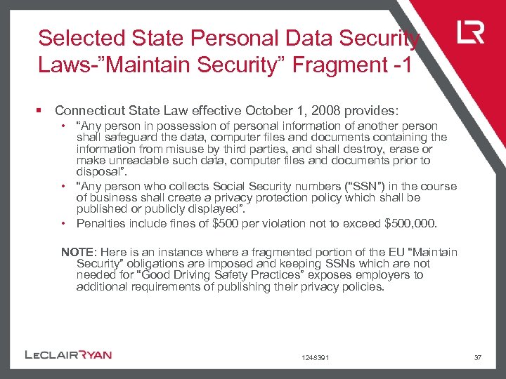 """Selected State Personal Data Security Laws-""""Maintain Security"""" Fragment -1 § Connecticut State Law effective"""