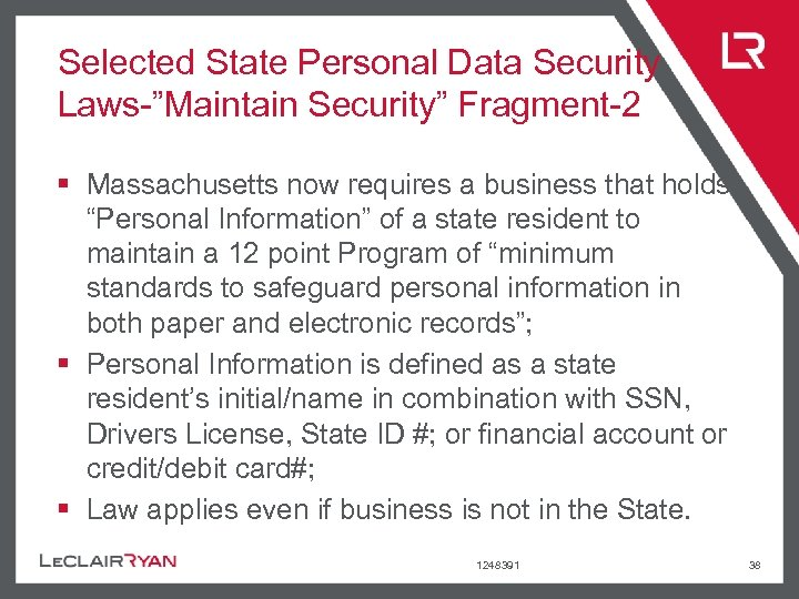 """Selected State Personal Data Security Laws-""""Maintain Security"""" Fragment-2 § Massachusetts now requires a business"""
