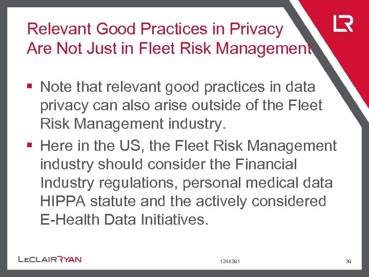 Relevant Good Practices in Privacy Are Not Just in Fleet Risk Management § Note