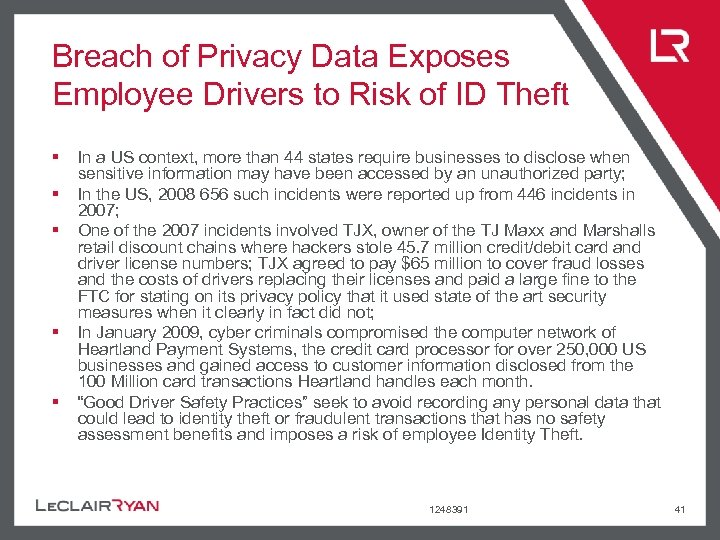 Breach of Privacy Data Exposes Employee Drivers to Risk of ID Theft § §