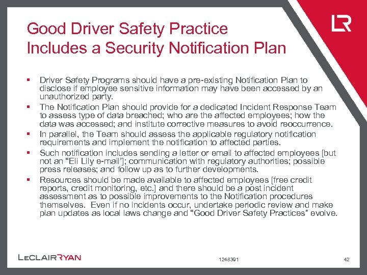 Good Driver Safety Practice Includes a Security Notification Plan § § § Driver Safety