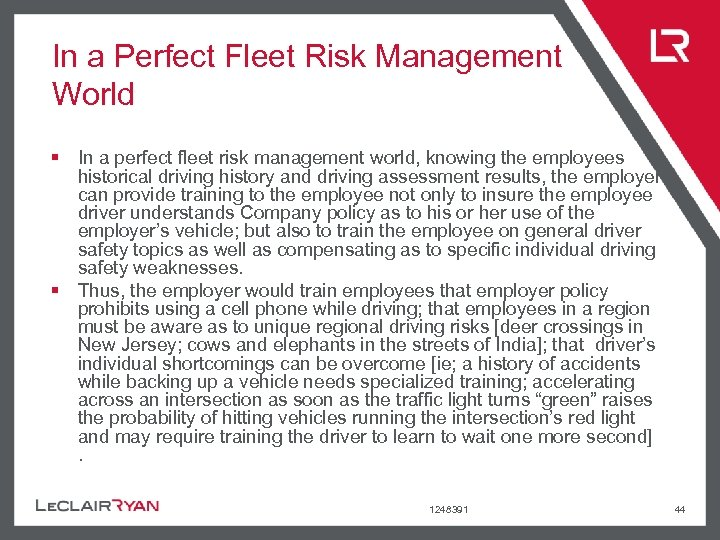 In a Perfect Fleet Risk Management World § In a perfect fleet risk management