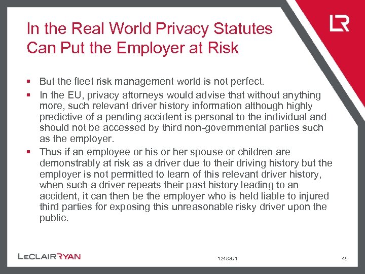 In the Real World Privacy Statutes Can Put the Employer at Risk § But