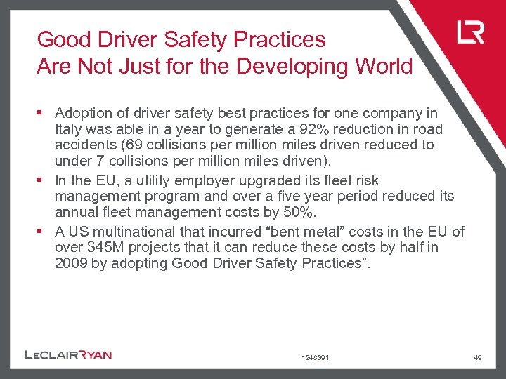 Good Driver Safety Practices Are Not Just for the Developing World § Adoption of