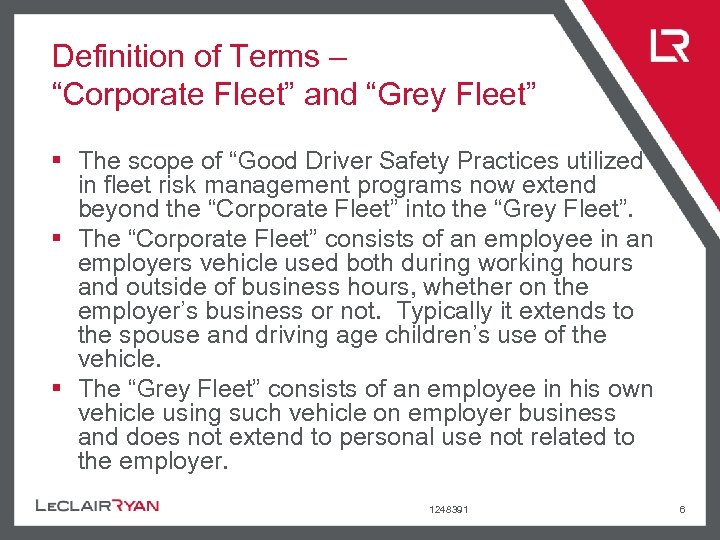 """Definition of Terms – """"Corporate Fleet"""" and """"Grey Fleet"""" § The scope of """"Good"""