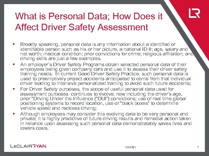 What is Personal Data; How Does it Affect Driver Safety Assessment § § Broadly