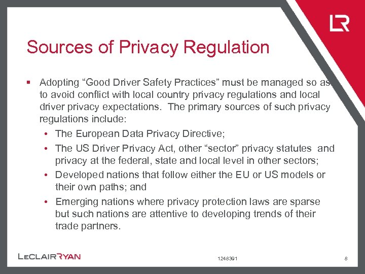"""Sources of Privacy Regulation § Adopting """"Good Driver Safety Practices"""" must be managed so"""