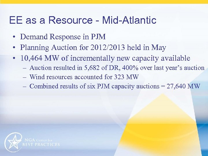 EE as a Resource - Mid-Atlantic • Demand Response in PJM • Planning Auction