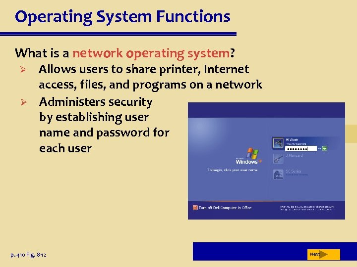 Operating System Functions What is a network operating system? Ø Ø Allows users to
