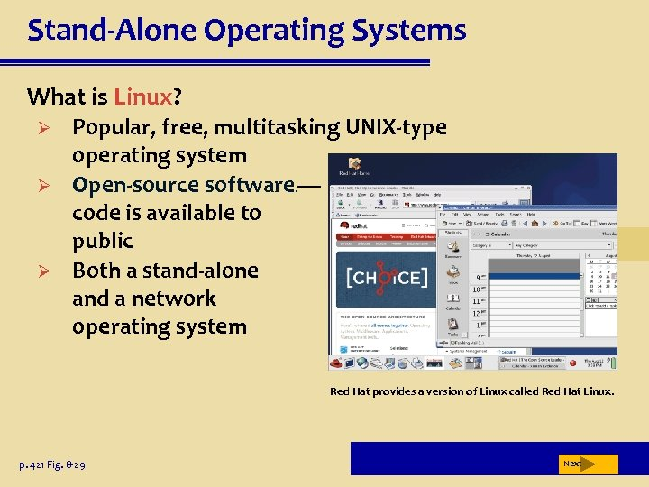 Stand-Alone Operating Systems What is Linux? Ø Ø Ø Popular, free, multitasking UNIX-type operating