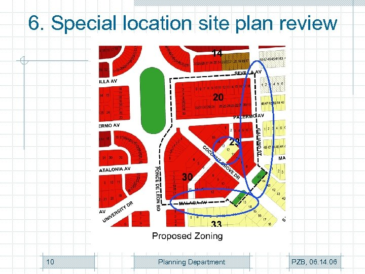 6. Special location site plan review 10 Planning Department PZB, 06. 14. 06