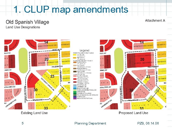 1. CLUP map amendments 5 Planning Department PZB, 06. 14. 06