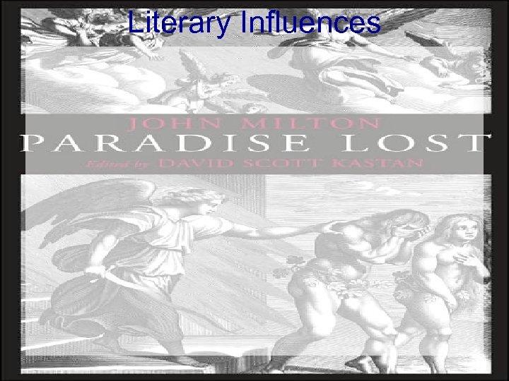 Literary Influences