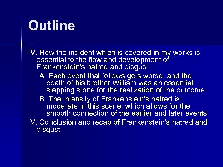 Outline IV. How the incident which is covered in my works is essential to