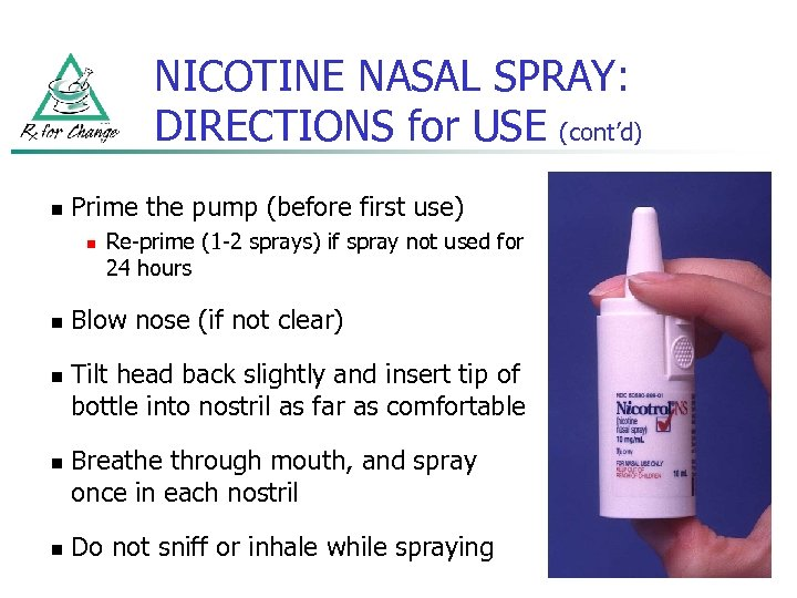 NICOTINE NASAL SPRAY: DIRECTIONS for USE (cont'd) n Prime the pump (before first use)