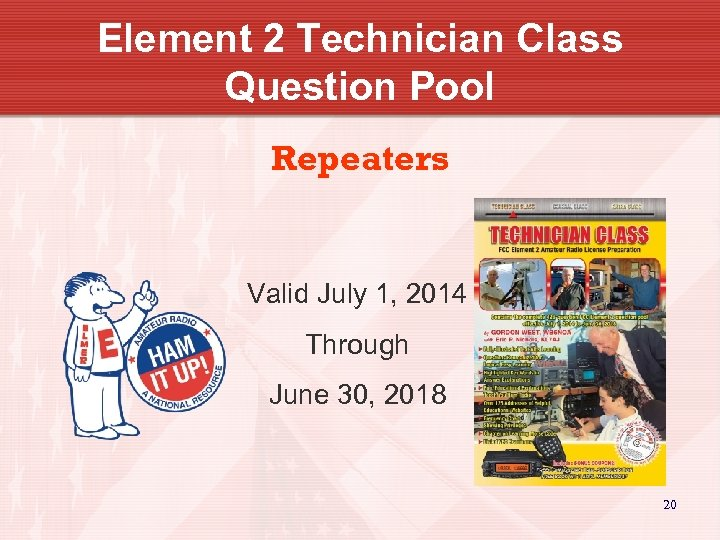 Element 2 Technician Class Question Pool Repeaters Valid July 1, 2014 Through June 30,