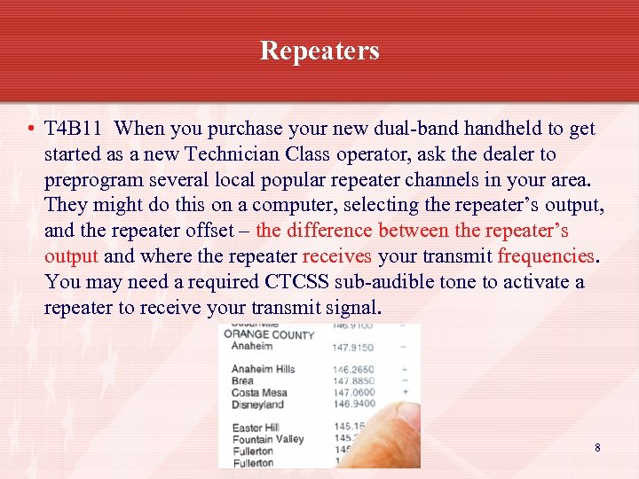 Repeaters • T 4 B 11 When you purchase your new dual-band handheld to