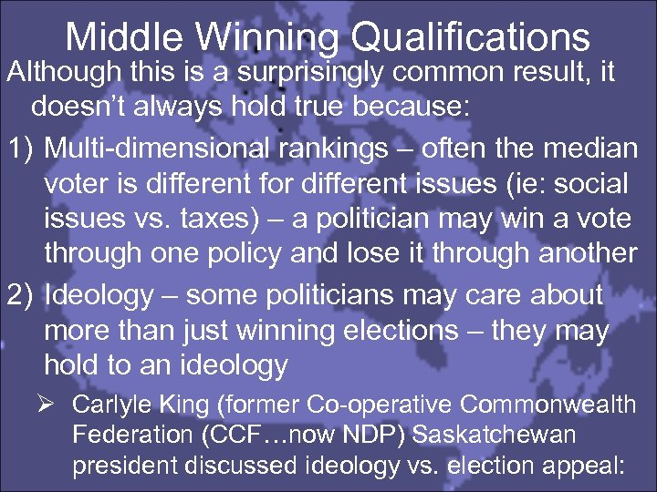Middle Winning Qualifications Although this is a surprisingly common result, it doesn't always hold