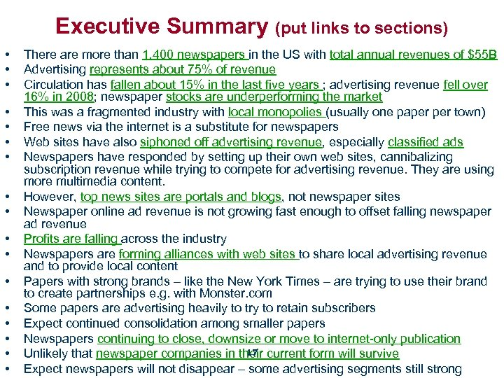 Executive Summary (put links to sections) • • • • • There are more