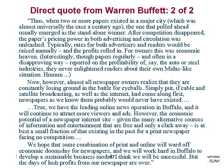 "Direct quote from Warren Buffett: 2 of 2 ""Thus, when two or more papers"