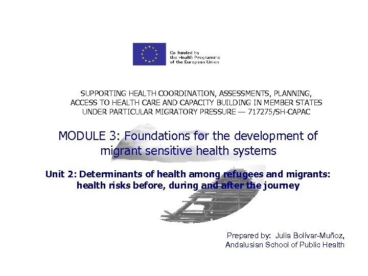 SUPPORTING HEALTH COORDINATION, ASSESSMENTS, PLANNING, ACCESS TO HEALTH CARE AND CAPACITY BUILDING IN MEMBER