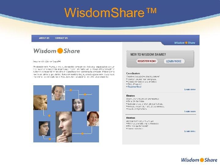 Wisdom. Share™