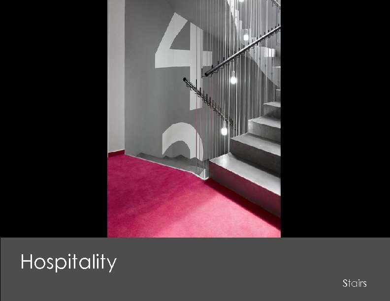 Hospitality Stairs