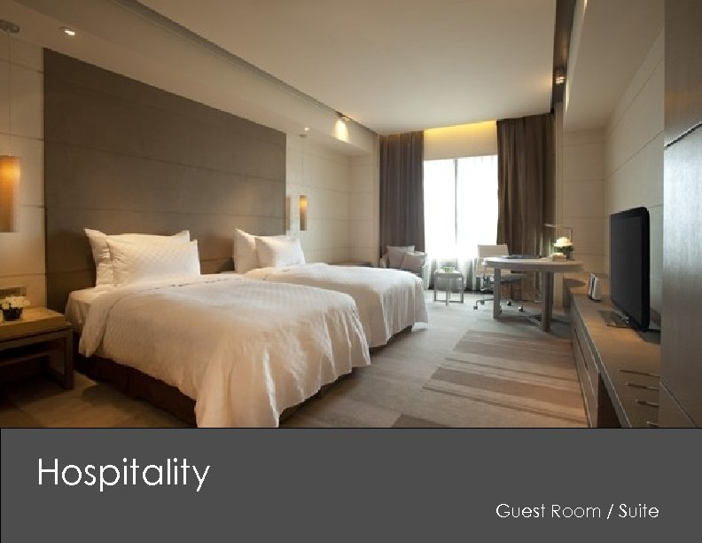 Hospitality Guest Room / Suite