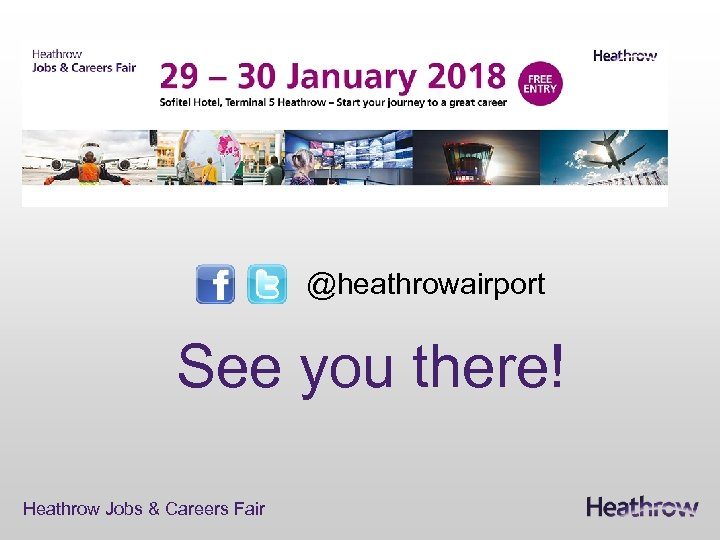 @heathrowairport See you there! Heathrow Jobs & Careers Fair