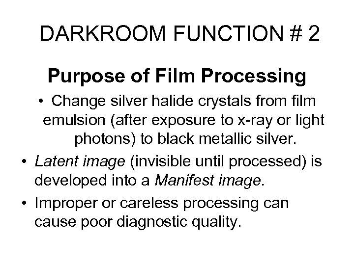 Darkroom and Film Processing Rad Tech A