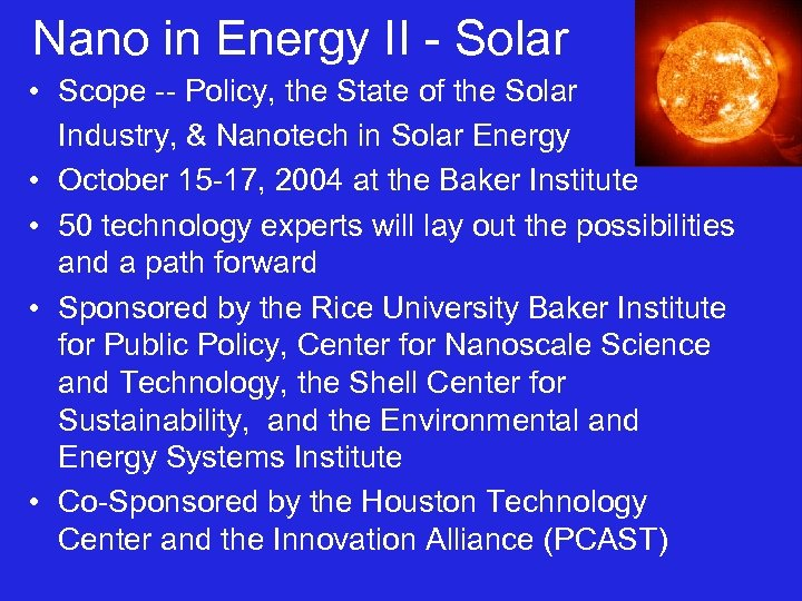 Nano in Energy II - Solar • Scope -- Policy, the State of the