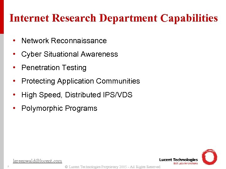 Internet Research Department Capabilities • Network Reconnaissance • Cyber Situational Awareness • Penetration Testing